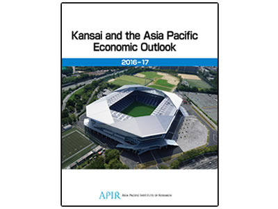 Kansai and the Asia Pacific Economic Outlook : 2016-17
