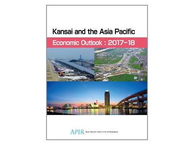 Kansai and the Asia Pacific Economic Outlook: 2017-18