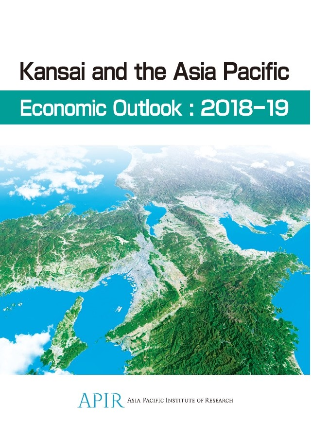 Kansai and the Asia Pacific Economic Outlook: 2018-19
